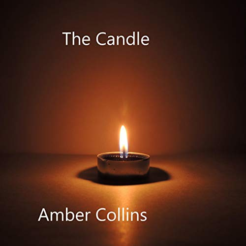 The Candle Audiobook By Amber Collins cover art