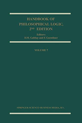 Handbook of Philosophical Logic (Handbook of Philosophical Logic, 7, Band 7)