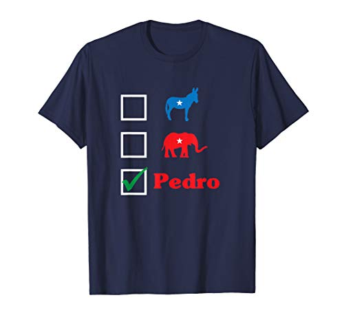 Election 2020 - Don't Blame Me I Voted For Pedro T-Shirt