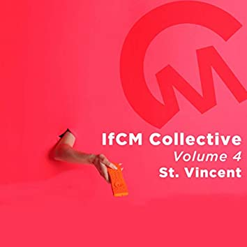 IfCM Collective Vol. 4 - St. Vincent