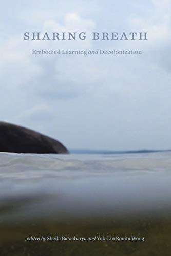 Sharing Breath: Embodied Learning and Decolonization (Opel) (English Edition)