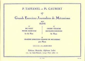 Edition Alphonse Leduc 17 GRANDS EXERCICES JOURNALIERS DE MECANISME - arrangiert für Querflöte [Noten/Sheetmusic] Komponist: TAFFANEL PAUL + GAUBERT PHILIPPE