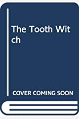 The Tooth Witch Paperback