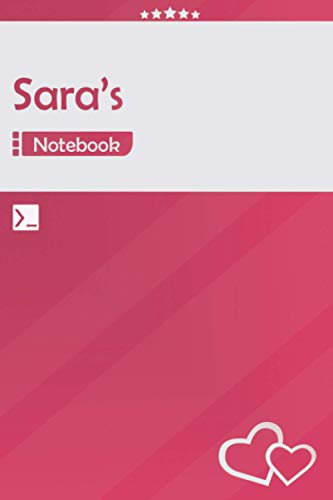 Sara's Notebook: Lined Notebook Journal - Awesome Gift for Sara, Your name notepad - 120 Pages - Large (6 x 9 inches)   Pink Color   Sara Name