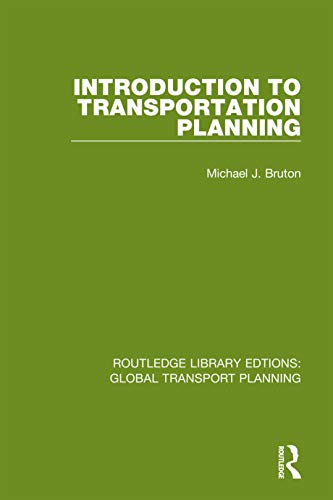 Introduction to Transportation Planning (Routledge Library Edtions: Global Transport Planning Book 5) (English Edition)