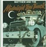 Matthew and the Midnight Tow Truck (Matthew's Midnight Adventures (PB))