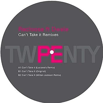 Can't Take It (Remixes)