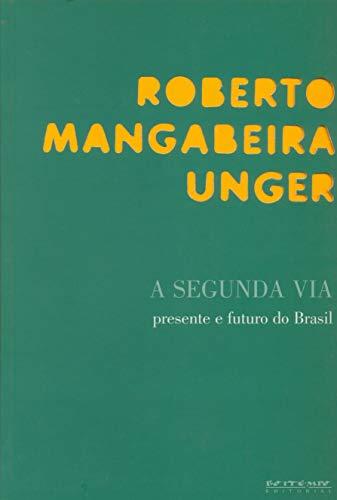 A segunda via: presente e futuro do Brasil