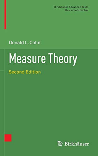 Measure Theory: Second Edition (Birkhäuser Advanced Texts Basler Lehrbücher)