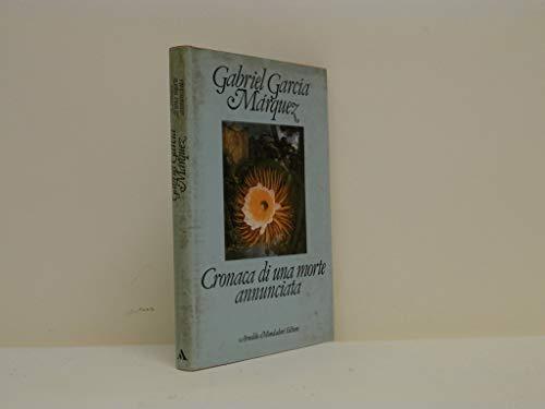 Gabriel Garcia Marquez: Cronaca di una morte annunciata ed.Mondadori A84