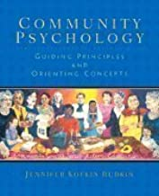 Community Psychology : Guiding Principles and Orienting Concepts