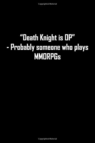 Death Knight is OP: Lined notebook