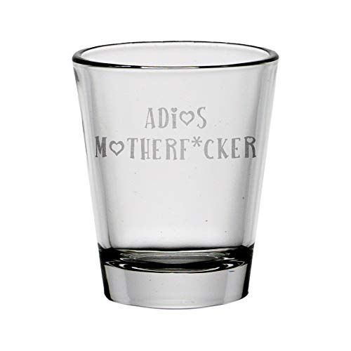 Adios Motherf*cker 1.75 Ounces Shot Glass