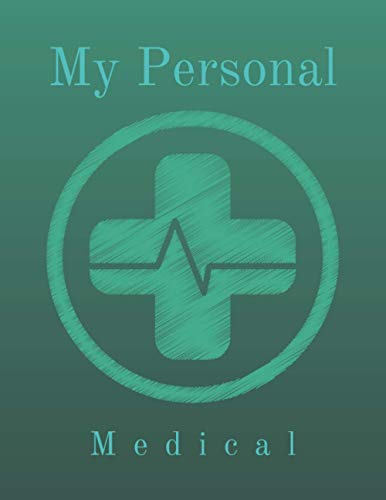 My Personal Medical: Personal Health Record Keeper and Logbook