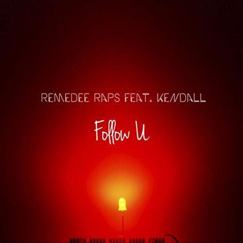 Remedee Raps feat. Kendall