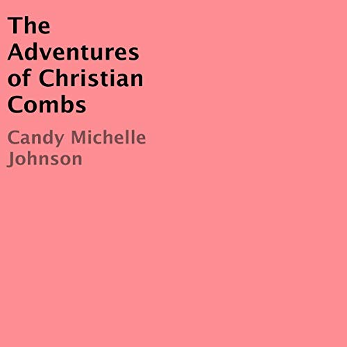 The Adventures of Christian Combs cover art