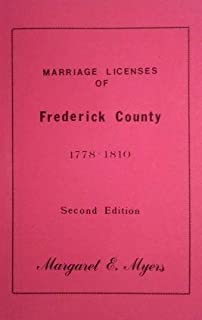 Marriage Licenses of Frederick County 1778 - 1810