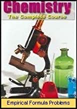 Chemistry - The Complete Course: Empirical Formula Problems (Introductory High School Level) by Frank Cardulla