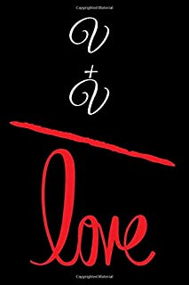 V+V=LOVE: Small Bride Journal for Notes, Thoughts, Ideas, Reminders, Lists to do, Planning, Funny Bride-to-Be or Engagement Gift