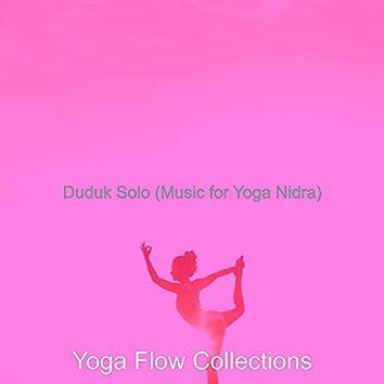 Duduk Solo (Music for Yoga Nidra)