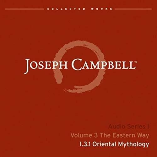 Lecture I.3.1: Oriental Mythology