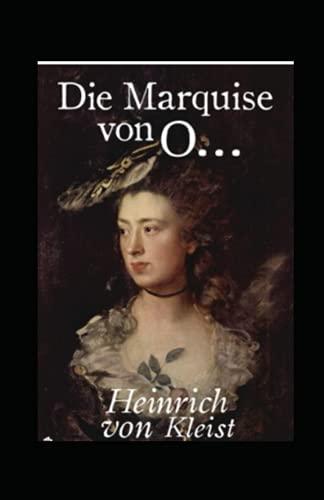 Die Marquise von O... (illustriert)