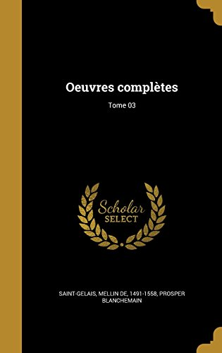 FRE-OEUVRES COMPLETES TOME 03