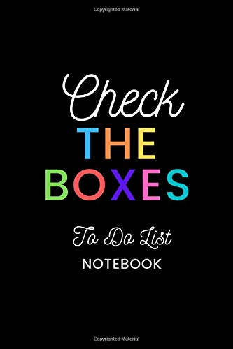 Check The Boxes: To Do List Notebook. Modern To Do List Checklist Task Organizer Notebook. Priorities Check List And Dot Grid Planner Journal.