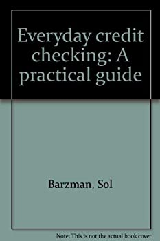 Paperback Everyday credit checking: A practical guide Book