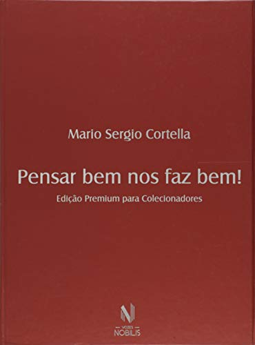 Pensar bem nos faz bem - Caixa Premium: Edição premium para colecionadores - 4 volumes
