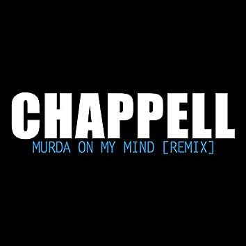 Murda on My Mind  [One Take]
