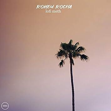 Lofi Meth (feat. Romeu Rocha)