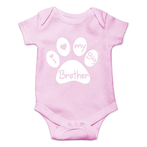 I Love My Big Brother - My Sibling Has Paws New to the Pack - Cute Infant One-Piece Baby Bodysuit (6 Months, Pink)