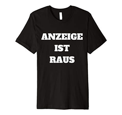 Anzeige Ist Raus - Drachenlord T-Shirt