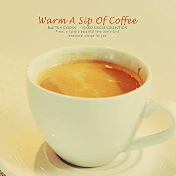 따듯한 커피 한 모금