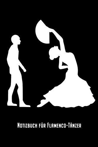 Notizbuch für Flamenco-Tänzer: Lustiges Flamenco Evolution Tanz Notizbuch Planer Tagebuch Schreibheft - Geschenk für spanische Tänzerin (15,2 x 22.9 ... Geschenkidee Zum Geburtstag & Zu Weihnachten