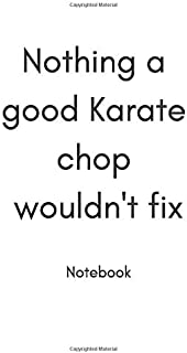 "Nothing a good karate chop wouldn't fix A(hit)list : A Lined Journal, Diary, Doodle and Notebook 6""x9"" Paperback 30 April ..."