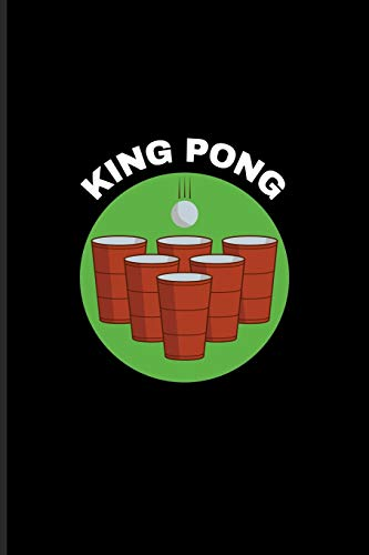 King Pong: Funny Beer Pong Undated Planner | Weekly & Monthly No Year Pocket Calendar | Medium 6x9 Softcover | For Beer Pong Table Champ & Fans