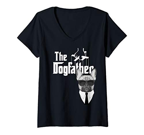 Womens The Dogfather French Bulldog Frenchy Dog V-Neck T-Shirt