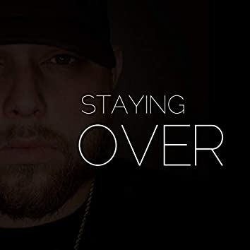 Staying Over