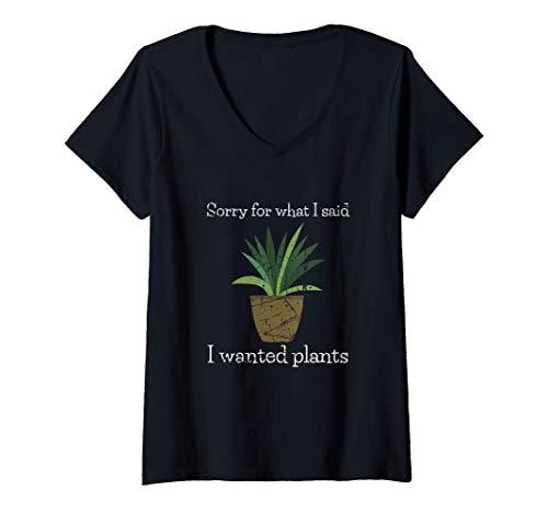 Mujer Jardinería Regalos Perdón Por Lo Que Dije Que Quería Plantas Camiseta Cuello V