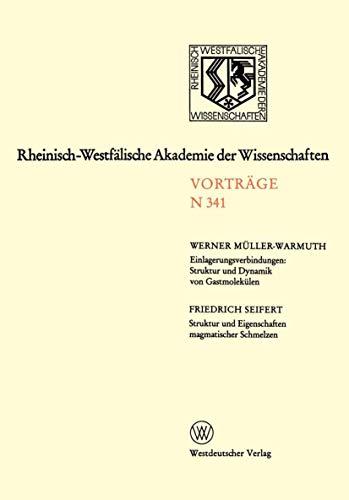 Einlagerungsverbindungen: Struktur und Dynamik von Gastmolekülen / Struktur und Eigenschaften magmatischer Schmelzen (Rheinisch-Westfälische Akademie der Wissenschaften)