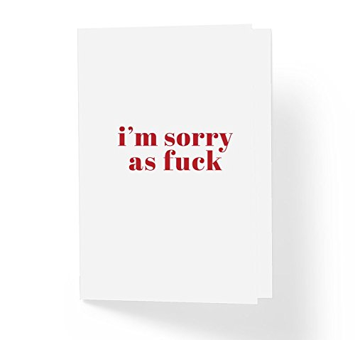 Funny Adult Humor Sorry Apology Card - I'm Sorry AF - 5' x 7' Blank Inside with Envelope - Love and Friendship Humorous Sympathy Card (PACK OF 1)