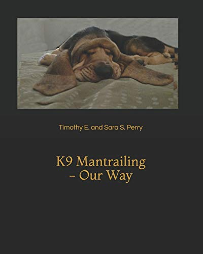 K9 Mantrailing - Our Way