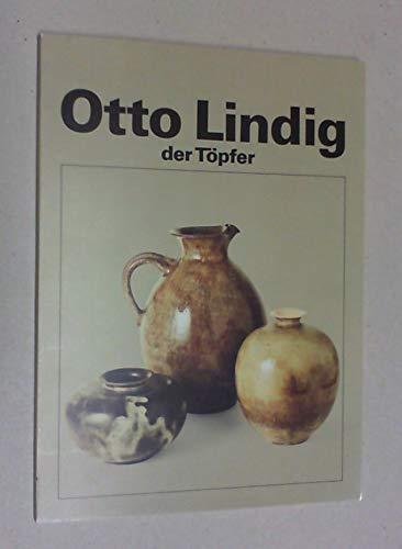 Otto Lindig - der Töpfer, 1895-1966