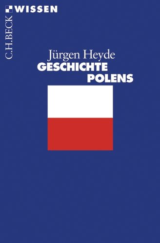 Geschichte Polens (Beck'sche Reihe 2385)