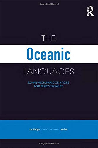 Compare Textbook Prices for The Oceanic Languages Routledge Language Family Series 1 Edition ISBN 9780415681551 by Lynch, John,Ross, Malcolm,Crowley, Terry