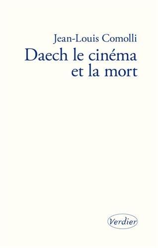 Daech, le cinéma et la mort