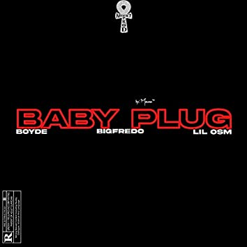BABYPLUG (feat. Boydé, Lil OSM & Big Frédo)