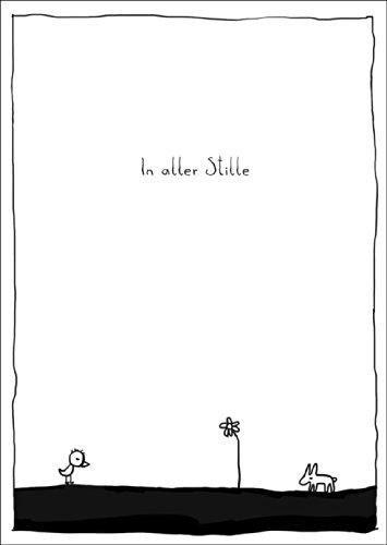 Kindlich illustrierte, tröstende Trauerkarte: In aller Stille • auch zum direkt Versenden mit ihrem persönlichen Text als Einleger. • einfühlsame Anteilnahme zeigende Klappkarte um dem Trauerhaus zu kondolieren